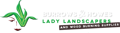 Burrows & Howes – Lady landscapers – Log Suppliers – Garden Landscapers